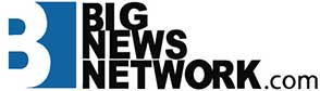 BIG NEWS NETWORK.COM
